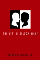 The Left is Seldom Right